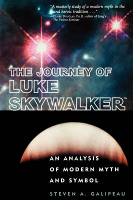 The Journey of Luke Skywalker: An Analysis of Modern Myth and Symbol