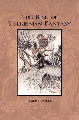 The Rise of Tolkienian Fantasy