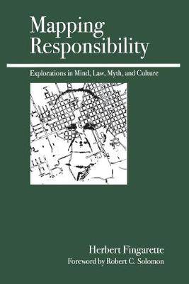Mapping Responsibility: Choice, Guilt, Punishment, and Other Perspectives