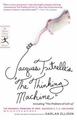 The Thinking Machine: Including The Problem of Cell 13