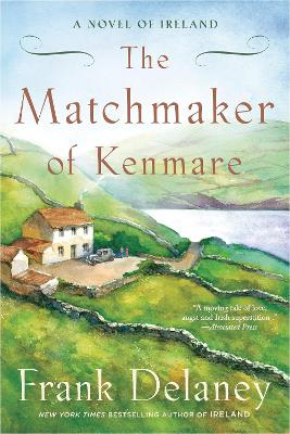 Matchmaker of Kenmare: A Novel of Ireland