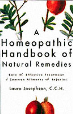 A Homeopathic Handbook of Natural Remedies