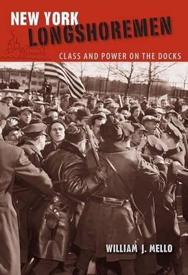 New York Longshoremen: Class and Power on the Docks