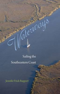 Waterways: Sailing the Southeastern Coast