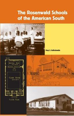 The Rosenwald Schools of the American South