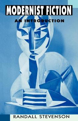 Modernist Fiction: An Introduction