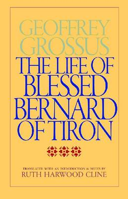 The Life of Blessed Bernard of Tiron