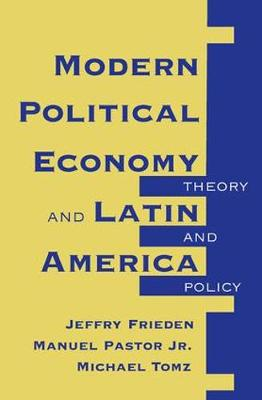 Modern Political Economy And Latin America: Theory And Policy