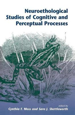 Neuroethological Studies Of Cognitive And Perceptual Processes