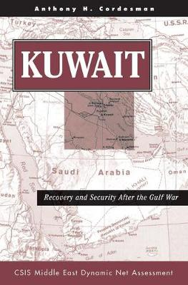 Kuwait: Recovery and Security After the Gulf War