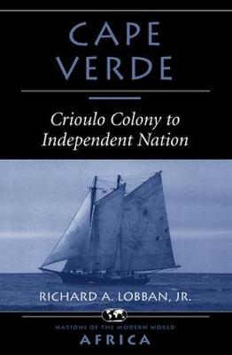Cape Verde: Crioulo Colony To Independent Nation