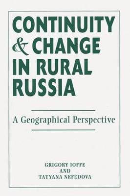 Continuity And Change In Rural Russia A Geographical Perspective
