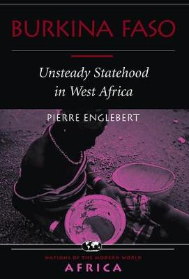 Burkina Faso: Unsteady Statehood In West Africa