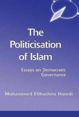 The Politicisation Of Islam: A Case Study Of Tunisia