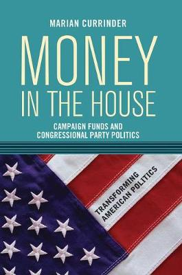 Money In the House: Campaign Funds and Congressional Party Politics