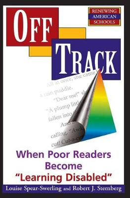 Off Track: When Poor Readers Become Learning Disabled