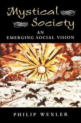 Mystical Society: An Emerging Social Vision