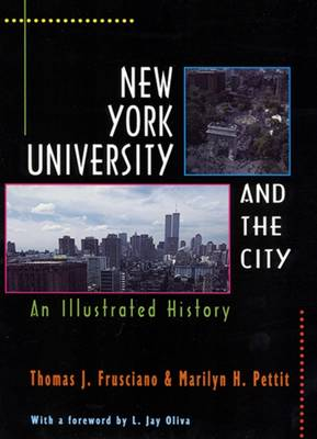 New York University and the City: An Illustrated History