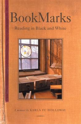 Bookmarks: Reading in Black and White a Memoir