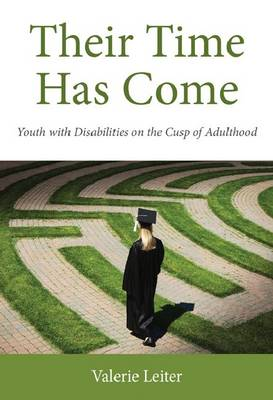 Their Time Has Come: Youth with Disabilities on the Cusp of Adulthood
