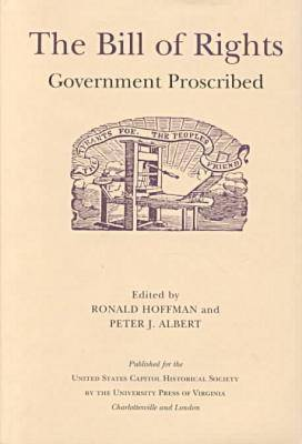 The Bill of Rights: Government Proscribed