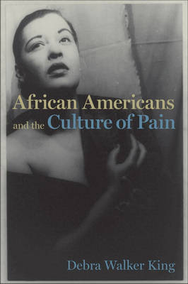 African Americans and the Culture of Pain