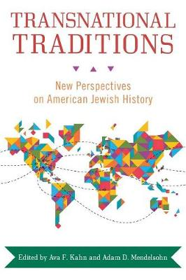 Transnational Traditions: New Perspectives on American Jewish History