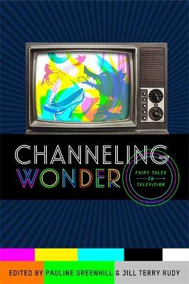 Channeling Wonder: Fairy Tales on Television