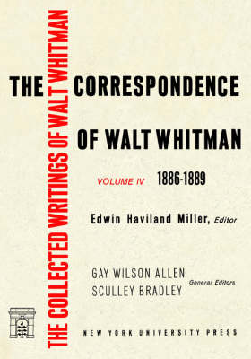 The Correspondence of Walt Whitman (Vol. 4)