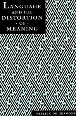 Language and the Distortion of Meaning