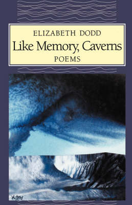 Like Memory, Caverns