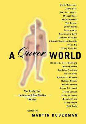 A Queer World: The Center for Lesbian and Gay Studies Reader