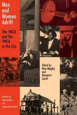 Men and Women Adrift: The YMCA and the YWCA in the City
