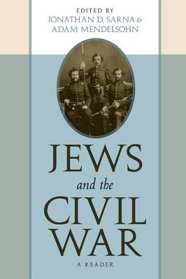 Jews and the Civil War: A Reader