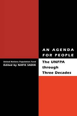 An Agenda for People: UNFPA Through Three Decades