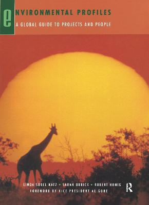 Environmental Profiles: A Global Guide to Projects and People