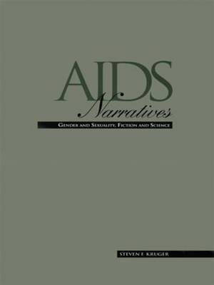 AIDS Narratives: Gender and Sexuality, Fiction and Science