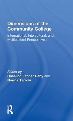 Dimensions of the Community College: International, Intercultural, and Multicultural Perspectives