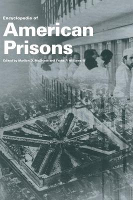 Encyclopedia of American Prisons