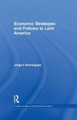 Economic Strategies and Policies in Latin America