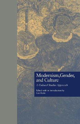 Modernism, Gender, and Culture: A Cultural Studies Approach