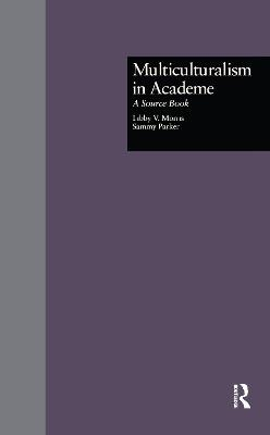 Multiculturalism in Academe: A Source Book