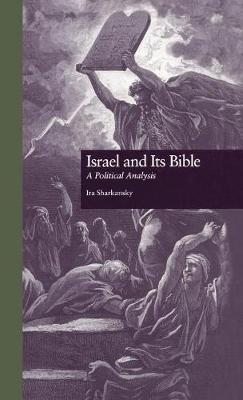 Israel and its Bible: A Political Analysis: Tomo 1: De Los Origines Hasta 1700