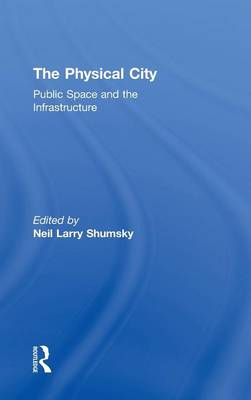 The Physical City