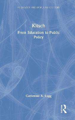 The Kitsch: From Education to Public Policy