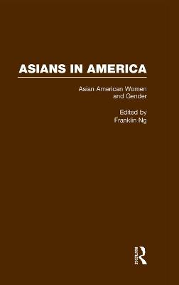 Asian American Women and Gender: A Reader