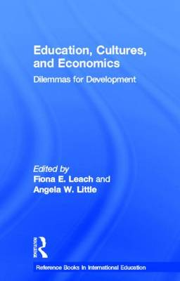 Education, Cultures, and Economics: Dilemmas for Development