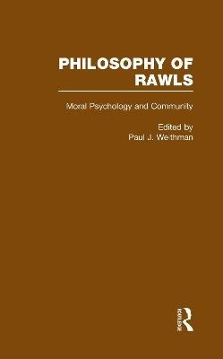 The Philosophy of Rawls: Philosophy of Rawls: v.4: Moral Psychology and Community