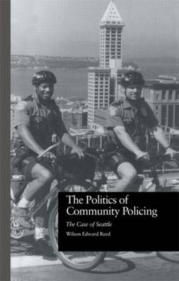 The Politics of Community Policing: The Case of Seattle