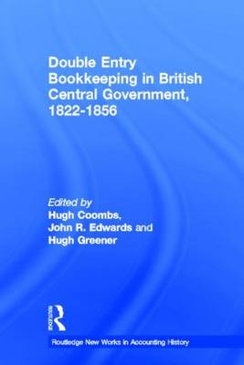 Double Entry Bookkeeping in British Central Government, 1822-1856